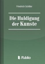 Die Huldigung der Kuenste - Ekönyv - Friedrich Schiller
