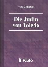 Die Juedin von Toledo - Ekönyv - Franz Grillparzer