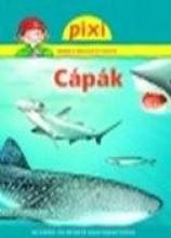 CÁPÁK - PIXI ISMERETTERJESZTŐ FÜZETEI 36. - Ekönyv - HUNGAROPRESS KFT