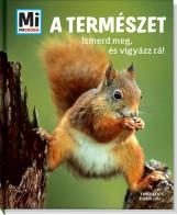 A TERMÉSZET - ISMERD MEG ÉS VIGYÁZZ RÁ! - Ekönyv - TESSLOFF ÉS BABILON KIADÓI KFT.