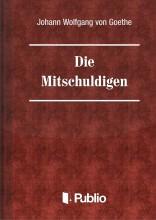 Die Mitschuldigen - Ekönyv - Johann Wolfgang von Goethe