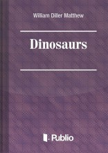 Dinosaurs - Ebook - W. D. Matthew