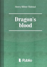 Dragon's blood - Ekönyv - Henry Milner Rideout