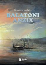 Balatoni anzix - Ekönyv - Németh István Péter