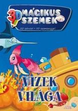 VIZEK VILÁGA - MÁGIKUS SZEMEK 3D - SZÍNEZŐ SZEMÜVEGGEL - Ekönyv - XACT ELEKTRA KFT.