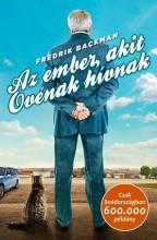 AZ EMBER, AKIT OVÉNAK HÍVNAK - Ekönyv - BACKMAN, FREDRIK
