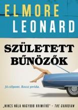 SZÜLETETT BŰNÖZŐK - Ekönyv - LEONARD, ELMORE
