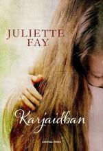 KARJAIDBAN - Ekönyv - FAY, JULIETE