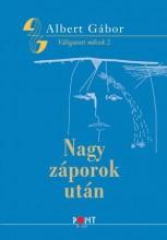 NAGY ZÁPOROK UTÁN - ALBERT GÁBOR VÁLOGATOTT MŰVEK 2. - Ekönyv - ALBERT GÁBOR