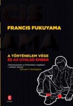 A TÖRTÉNELEM VÉGE ÉS AZ UTOLSÓ EMBER - Ekönyv - FUKUYAMA, FRANCIS
