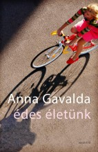 ÉDES ÉLETÜNK - Ebook - GAVALDA, ANNA