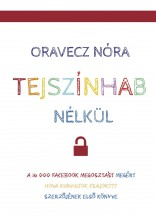 Tejszínhab nélkül - Ekönyv - Oravecz Nóra