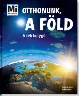 OTTHONUNK, A FÖLD - A KÉK BOLYGÓ - Ekönyv - TESSLOFF ÉS BABILON KIADÓI KFT.