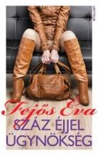 SZÁZ ÉJJEL ÜGYNÖKSÉG - Ekönyv - FEJŐS ÉVA