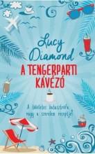 A TENGERPARTI KÁVÉZÓ - Ekönyv - DIAMOND, LUCY