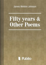 Fifty years & Other Poems - Ebook - James Weldon Johnson