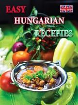 EASY HUNGARIAN RECEPIES (SZAKÁCSFÜZET, ANGOL) - Ekönyv - KOLOZSVÁRI ILDIKÓ ÉS HAJNI ISTVÁN