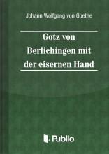 Goetz von Berlichingen mit der eisernen Hand - Ekönyv - Johann Wolfgang von Goethe