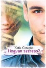 HOGYAN SZERESS? - Ebook - COTUGNO, KATIE
