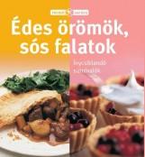 ÉDES ÖRÖMÖK, SÓS FALATOK - RECEPTVARÁZS - Ekönyv - TARSAGO MAGYARORSZÁG KFT.