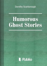 Humorous Ghost Stories - Ekönyv -  Dorothy Scarborough