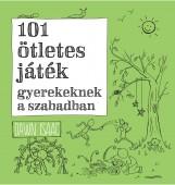 101 ÖTLETES JÁTÉK GYEREKEKNEK A SZABADBAN - Ekönyv - ISAAC, DAWN