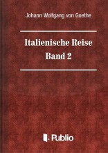 Italienische Reise  -  Band 2 - Ekönyv - Johann Wolfgang von Goethe