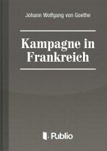 Kampagne in Frankreich - Ekönyv - Johann Wolfgang von Goethe