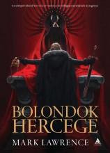 BOLONDOK HERCEGE - A VÖRÖS KIRÁLYNŐ HÁBORÚJA TRILÓGIA 1. - Ekönyv - LAWRENCE, MARK