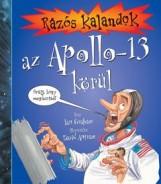 RÁZÓS KALANDOK AZ APOLLO-13 KÖRÜL - Ekönyv - GRAHAM, IAN-ANTRAM, DAVID