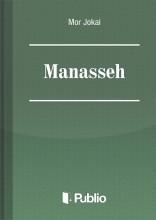Manasseh - Ekönyv - Mór Jókai
