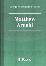 Matthew Arnold - Ebook - G. W. E. Russell