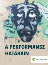 A PERFORMANSZ HATÁRAIN - Ekönyv - KIJÁRAT KIADÓ