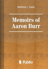 Memoirs of Aaron Burr - Ekönyv -  Matthew L. Davis