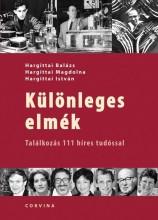 KÜLÖNLEGES ELMÉK - TALÁLKOZÁS 111 HÍRES TUDÓSSAL - Ekönyv - HARGITTAI BALÁZS - HARGITTAI MAGDOLNA -