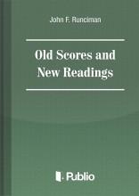Old Scores and New Readings - Ebook -  John F. Runciman