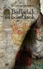 BALLADÁK ÉS BOMLÁSOK - Ekönyv - GOSZPODINOV, GEORGI