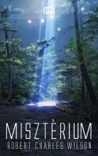 MISZTÉRIUM - Ekönyv - WILSON, ROBERT CHARLES