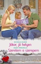 JÓKOR, JÓ HELYEN - SZERELEM A SZEREPEM - BIANCA 283-284. - Ebook - CELMER, MICHELLE-FERRARELLA, MARIE
