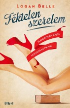 FÉKTELEN SZERELEM - Ebook - BELLE, LOGAN