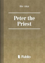Peter the Priest - Ekönyv - Mór Jókai