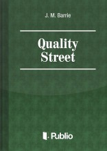 Quality Street - Ebook - J. M. Barrie