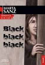 BLACK, BLACK, BLACK - SPANYOL KRIMI - Ekönyv - SANZ, MARTA
