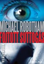 FOJTOTT SUTTOGÁS - VILÁGSIKEREK - - Ekönyv - ROBOTHAM, MICHAEL