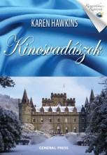 KINCSVADÁSZOK - ROMANTIKUS REGÉNYEK - - Ekönyv - HAWKINS, KAREN