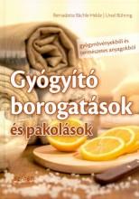 GYÓGYÍTÓ BOROGATÁSOK - Ekönyv - BACHLE-HELDE, BERNADETTE-BÜHRING, URSEL