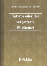 Satyros oder Der vergoetterte Waldteufel - Ekönyv - Johann Wolfgang von Goethe