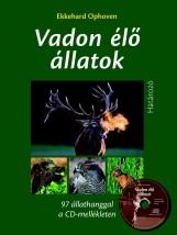 VADON ÉLŐ ÁLLATOK - HATÁROZÓ CD MELLÉKLETTEL - Ekönyv - OPHOVEN, EKKEHARD