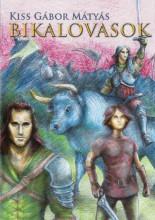 BIKALOVASOK - Ekönyv - KISS GÁBOR MÁTYÁS