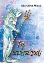 AZ ARANYSZIGONY - Ekönyv - KISS GÁBOR MÁTYÁS